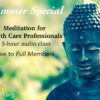 Meditation for Health Care Professionals Class – Free to Full Members