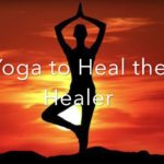 Yoga to Heal the Healer Podcast