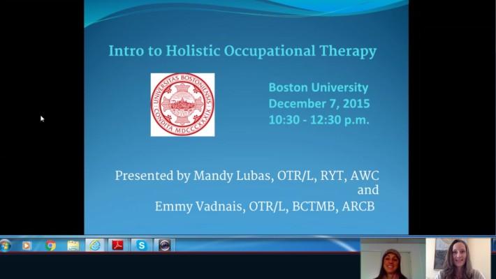 Boston University Presentation on Holistic OT on December 7!