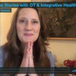 3 Client Success Stories with OT & Integrative Health