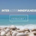 Interactive Mindfulness Meditation Class Begins Feb. 1