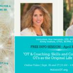 Free Info Session – OT & Coaching Class, April 30