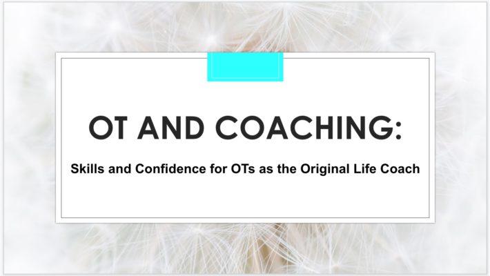 OT and Coaching Class