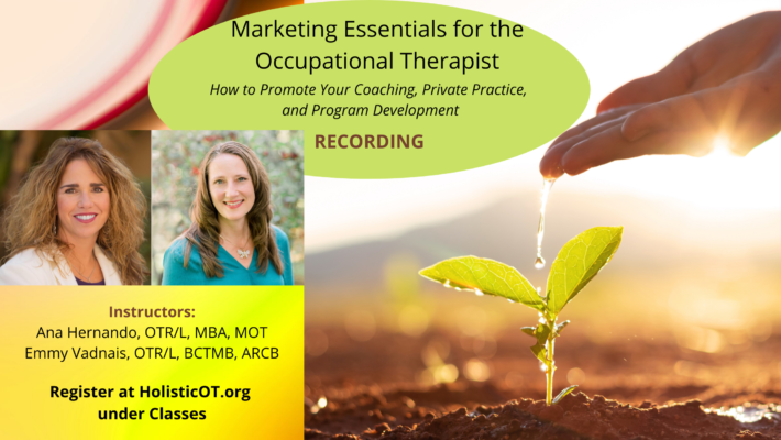 Marketing Essentials for the Occupational Therapist