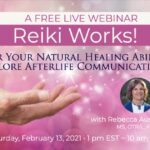 Reiki Works! Free Live Webinar – February 13