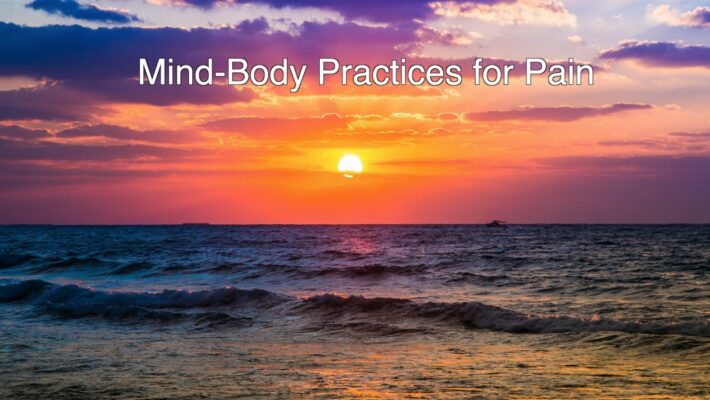 Mind-Body Practices for Pain
